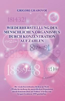 Wiederherstellung Des Menschlichen Organismus Durch Konzentration Auf Zahlen  German Edition  PDF