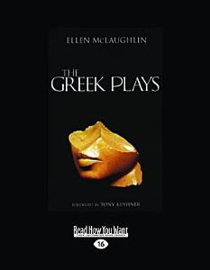 The Greek Plays (Large Print 16pt)