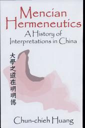 Mencian Hermeneutics: A History of Interpretations in China