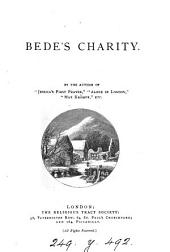 Bede's charity. By the suthor of 'Jessica's first prayer'.