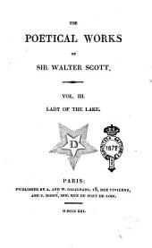 The Poetical Works of Sir Walter Scott. Vol. 1. [-7]: Lady of the lake, Volume 3