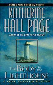 The Body in the Lighthouse: A Faith Fairchild Mystery
