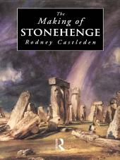 The Making of Stonehenge