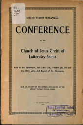 Semi-annual Conference of the Church of Jesus Christ of Latter-Day Saints: Volume 74
