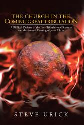 The Church In The Coming Great Tribulation Book PDF