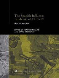 The Spanish Influenza Pandemic of 1918 1919 PDF