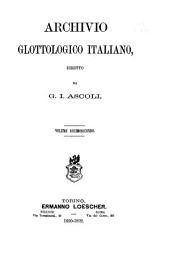 Archivio glottologico italiano: Volume 12