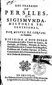 Los Trabaios De Persiles, Y Sigismvnda: Historia Setentrional