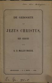 De geboorte van Jezus Christus: een gedicht, Volume 1