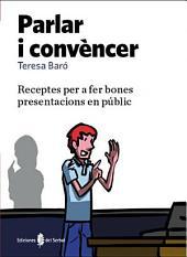 Parlar i convèncer