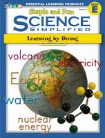 Science Simplified  Simple and Fun Science  Book E  Grades 4 6  PDF