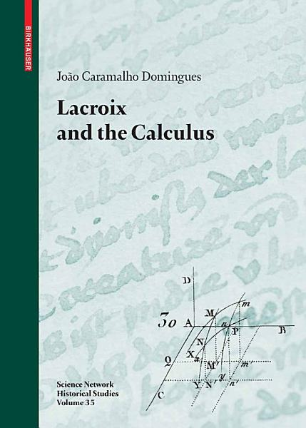 Download Lacroix and the Calculus Book