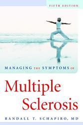 Managing The Symptoms Of Multiple Sclerosis Book PDF