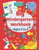 Big Kindergarten Workbook   Ages 5 to 6 PDF