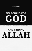 Searching For God And Finding Allah PDF