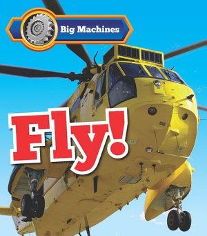 Big Machines Fly