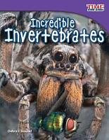 Incredible Invertebrates PDF