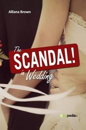 The Scanddal In Wedding