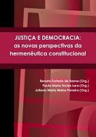 JUSTI  A E DEMOCRACIA  as novas perspectivas da hermen  utica constitucional PDF