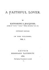 A Faithful Lover: Volume 1