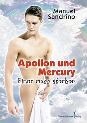 Apollon und Mercury   Einer muss sterben PDF