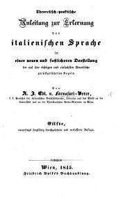 Theoretisch-praktische Anleitung zur Erlernung der italienischen Sprache ... Eilfte ... Auflage