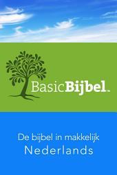De BasicBijbel: De Bijbel in makkelijk Nederlands