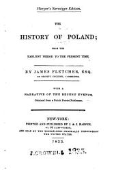 The History of Poland: From the Earliest Period to the Present Time