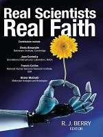 Real Scientists  Real Faith PDF