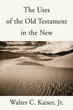The Uses of the Old Testament in the New