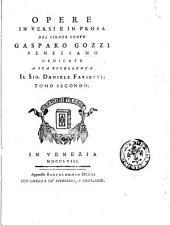 Opere in versi e in prosa del signor conte Gasparo Gozzi veneziano ... Tomo primo (-sesto): Volume 2