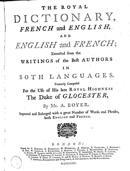 The Royal Dictionary  French and English  and English and French