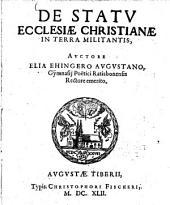De statu ecclesiae Christianae in terra militantis