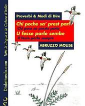 Proverbi & Modi Di Dire - Abruzzo E Molise