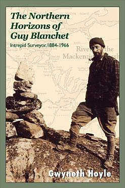 The Northern Horizons of Guy Blanchet PDF