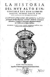 La historia del ... Rey Don Jayme de Aragon I.