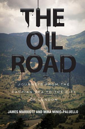 The Oil Road PDF