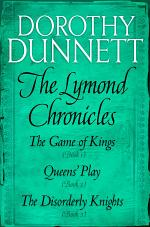 The Lymond Chronicles Box Set: Books 1 - 3