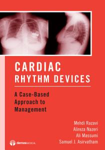 Cardiac Rhythm Devices