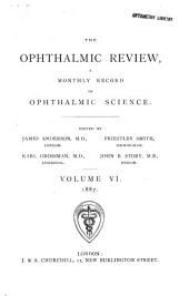 Ophthalmic Review: Volume 6