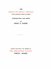The Genius of Henry Fielding: (with Selections from His Works)