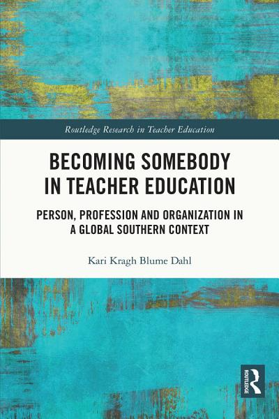 Download Becoming Somebody in Teacher Education Book