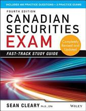 Canadian Securities Exam Fast-Track Study Guide: Edition 4