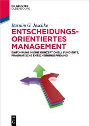 Entscheidungsorientiertes Management PDF