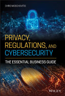 Privacy, Regulations, and Cybersecurity
