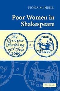 Poor Women in Shakespeare PDF