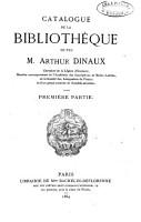 Catalogue de la biblioth  que de feu M  Arthur Dinaux PDF