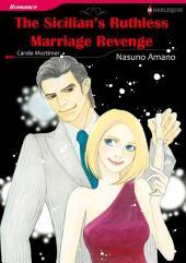 THE SICILIAN'S RUTHLESS MARRIAGE REVENGE: Harlequin Comics