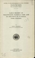 Early History of Yellowstone National Park and Its Relation to National Park Policies