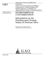 Environmental Contamination: Information on the Funding and Cleanup Status of Defense Sites: Congressional Testimony